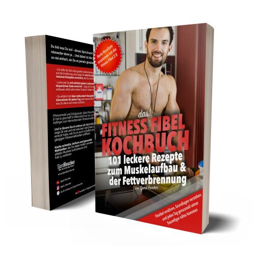 Das Fitness Fibel Kochbuch