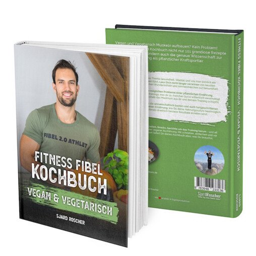 Das Fitness Fibel Kochbuch vegan und vegetarisch