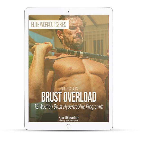 Brust Overload